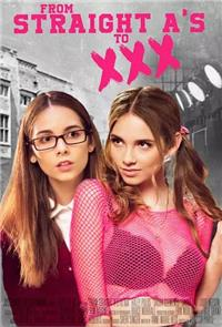 From Straight A's to XXX (2017) Poster