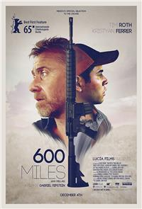 600 Miles (2016) Poster