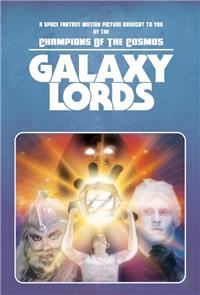 Galaxy Lords (2018) poster