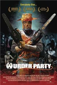 Murder Party (2007) 1080p Poster