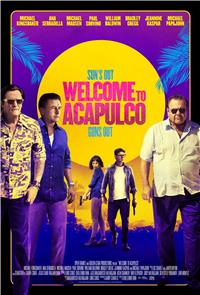 Welcome to Acapulco (2019) Poster