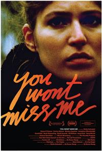 You Wont Miss Me (2010) Poster