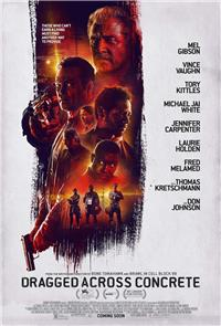 Dragged Across Concrete (2019) Poster