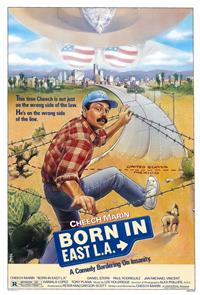Born in East L.A. (1987) Poster