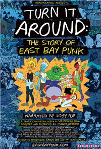 Turn It Around: The Story of East Bay Punk (2017) Poster