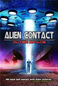 Alien Contact: Outer Space (2017) Poster