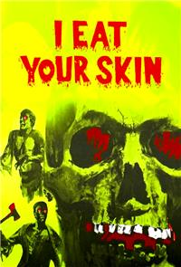 I Eat Your Skin (1971) Poster