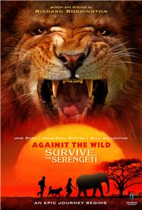 Against the Wild II: Survive the Serengeti (2016) Poster
