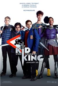 The Kid Who Would Be King (2019) Poster