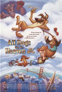 All Dogs Go to Heaven 2 (1996) 1080p Poster