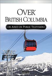 Over Beautiful British Columbia: An Aerial Adventure (2002) 1080p Poster