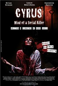 Cyrus: Mind of a Serial Killer (2010) 1080p Poster