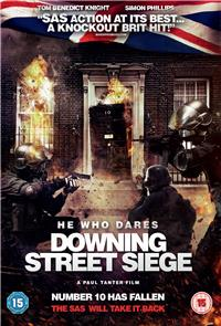 He Who Dares: Downing Street Siege (2014) Poster