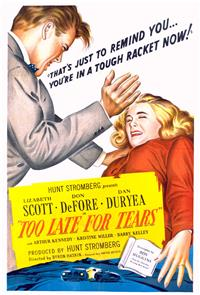 Too Late for Tears (1949) 1080p Poster