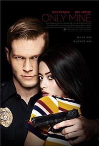 Only Mine (2019) 1080p poster