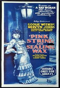 Pink String and Sealing Wax (1945) Poster