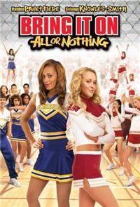 Bring It On: All or Nothing (2006) 1080p Poster