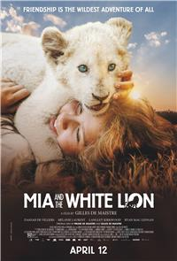Mia and the White Lion (2018) Poster
