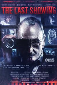The Last Showing (2014) 1080p Poster