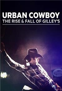 Urban Cowboy: The Rise and Fall of Gilley's (2019) 1080p Poster