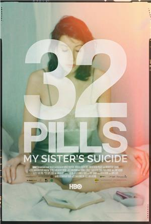 32 Pills: My Sister's Suicide (2017) 1080p Poster