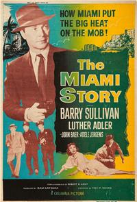 The Miami Story (1954) 1080p Poster