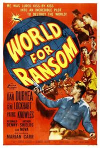 World for Ransom (1954) 1080p Poster