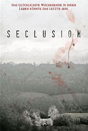 Seclusion (2015) Poster