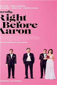 Literally, Right Before Aaron (2017) Poster