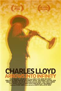 Charles Lloyd - Arrows Into Infinity (2014) 1080p Poster