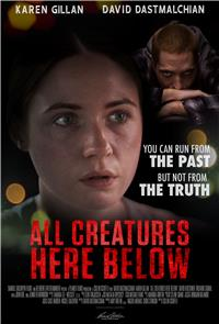 All Creatures Here Below (2019) 1080p Poster