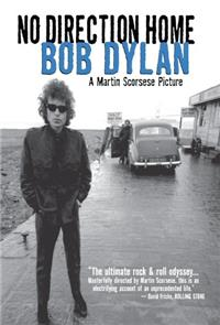 No Direction Home: Bob Dylan (2005) Poster