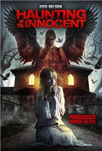 Haunting of the Innocent (2014) 1080p Poster