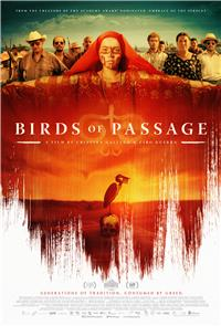 Birds of Passage (2018) 1080p Poster