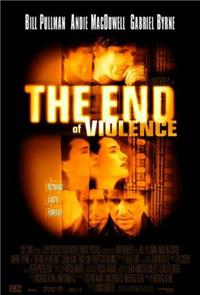 The End of Violence (1997) 1080p Poster
