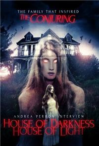 Andrea Perron: House Of Darkness House Of Light (2013) Poster