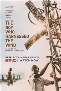 The Boy Who Harnessed the Wind (2019) Poster