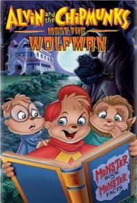 Alvin and the Chipmunks Meet the Wolfman (2000) 1080p Poster