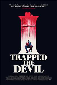 I Trapped the Devil (2019) Poster