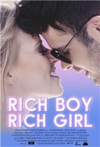 Rich Boy, Rich Girl (2017) Poster