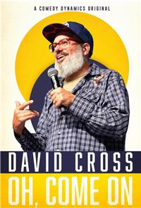 David Cross: Oh Come On (2019) 1080p Poster