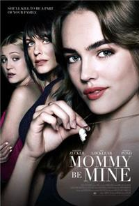 Mommy Be Mine (2018) 1080p Poster