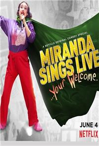 Miranda Sings Live... Your Welcome. (2019) Poster