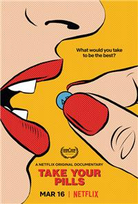 Take Your Pills (2018) Poster
