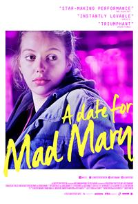 A Date for Mad Mary (2016) 1080p Poster