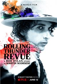 Rolling Thunder Revue: A Bob Dylan Story by Martin Scorsese (2019) 1080p Poster