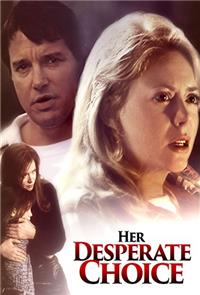Her Desperate Choice (1996) 1080p Poster