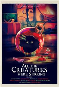 All the Creatures Were Stirring (2018) Poster