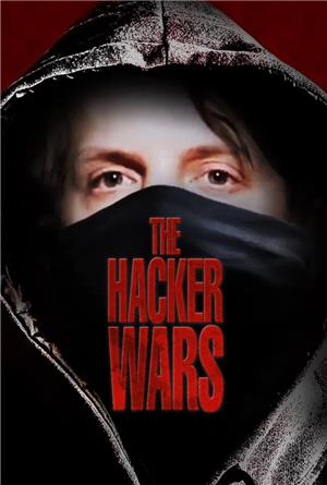The Hacker Wars (2014) 1080p Poster