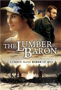 The Lumber Baron (2019) 1080p Poster